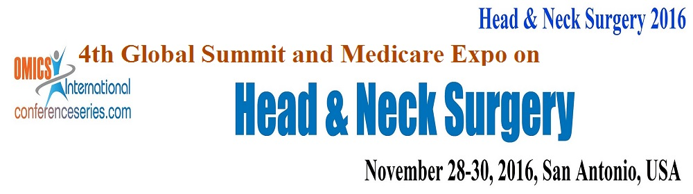4th Global Summit and Medicare Expo on Head and Neck Surgery - November 28-30, 2016